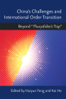 "China's Challenges and International Order Transition: Beyond ""Thucydides's Trap"" Cover Image"