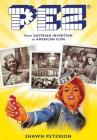 Pez: From Austrian Invention to American Icon Cover Image
