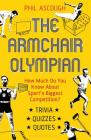 The Armchair Olympian: How much do you know about sport's biggest competition? Cover Image