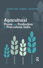 Agricultural Prices and Production in Post-reform India Cover Image