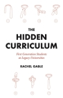 The Hidden Curriculum: First Generation Students at Legacy Universities Cover Image