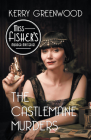 The Castlemaine Murders (Miss Fisher's Murder Mysteries #13) Cover Image