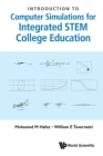 Introduction to Computer Simulations for Integrated Stem College Education Cover Image