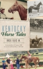 Kentucky Horse Tales Cover Image