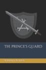 The Prince's Guard Cover Image