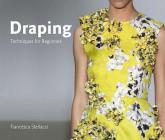 Draping: Techniques for Beginners (University of Fashion) Cover Image