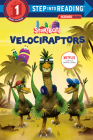 Velociraptors (StoryBots) (Step into Reading) Cover Image