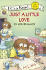 Just a Little Love (I Can Read! My First Shared Reading (Prebound)) Cover Image