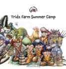 The Lil' Bulldog, Tridz Farm Summer Camp Cover Image