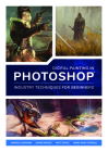 Digital Painting in Photoshop: Industry Techniques for Beginners: A Comprehensive Introduction to Techniques and Approaches Cover Image