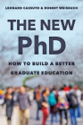 The New PhD: How to Build a Better Graduate Education Cover Image