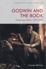 Godwin and the Book: Imagining Media, 1783-1836 (Edinburgh Critical Studies in Romanticism) Cover Image
