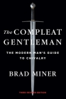The Compleat Gentleman: The Modern Man's Guide to Chivalry Cover Image