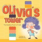 Olivia's Tower: The Building Power of Cells Cover Image