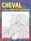 Livres à colorier pour adultes Mandala - Gros caractères - Animaux - Cheval Cover Image