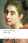 Rachel Ray (Oxford World's Classics) Cover Image