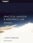 Practical Aviation & Aerospace Law Workbook Cover Image
