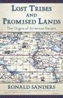 Lost Tribes and Promised Lands: The Origins of American Racism Cover Image