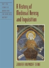 History of Medieval Heresy & Ipb (Critical Issues in World and International History) Cover Image