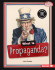 What Is Propaganda? Cover Image