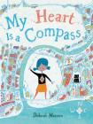 My Heart Is a Compass Cover Image