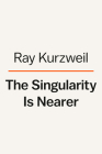 The Singularity Is Nearer Cover Image