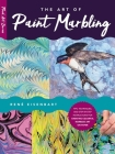 The Art of Paint Marbling: Tips, Techniques, and Step-By-Step Instructions for Creating Colorful Marbled Art on Paper Cover Image