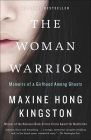 The Woman Warrior: Memoirs of a Girlhood Among Ghosts Cover Image