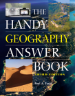 The Handy Geography Answer Book (Handy Answer Books) Cover Image