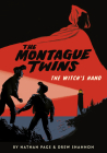 The Montague Twins: The Witch's Hand Cover Image