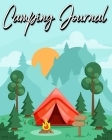 Camping Journal: Record Your Adventures (Camping Logbook) Cover Image