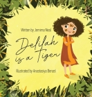 Delilah is a Tiger Cover Image