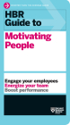 HBR Guide to Motivating People (HBR Guide Series) Cover Image