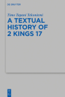 The Textual History of 2 Kings 17 Cover Image