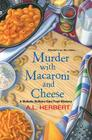 Murder with Macaroni and Cheese (Mahalia Watkins Mystery #2) Cover Image