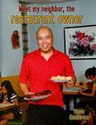 Meet My Neighbor, the Restaurant Owner Cover Image