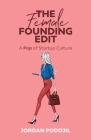 The Female Founding Edit: A Pop of Startup Culture Cover Image