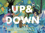Up & Down: Explore the World Above and Below Cover Image