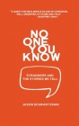 No One You Know: Strangers and the Stories We Tell Cover Image