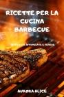 Ricette Per La Cucina Barbecue Cover Image