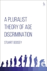 A Pluralist Theory of Age Discrimination Cover Image