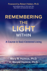 Remembering the Light Within: A Course in Soul-Centered Living Cover Image