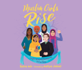 Muslim Girls Rise: Inspirational Champions of Our Time Cover Image