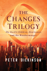 The Changes Trilogy: The Devil's Children, Heartsease, and the Weathermonger Cover Image