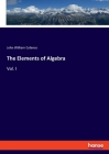 The Elements of Algebra: Vol. I Cover Image