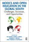 Moocs and Open Education in the Global South: Challenges, Successes, and Opportunities Cover Image
