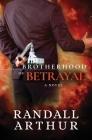 Brotherhood of Betrayal Cover Image
