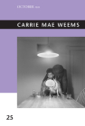 Carrie Mae Weems (October Files #25) Cover Image