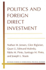 Politics and Foreign Direct Investment (Michigan Studies In International Political Economy) Cover Image