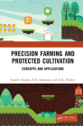 Precision Farming and Protected Cultivation: Concepts and Applications Cover Image